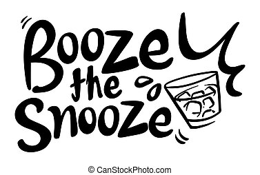 Word expression for booze the snooze illustration