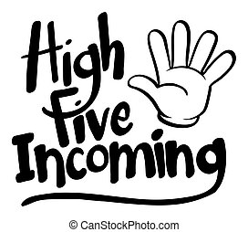 Word expression for high five incoming illustration