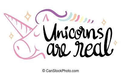 Word expression for unicorns are real illustration