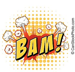Word expression - Word bam with explosion background