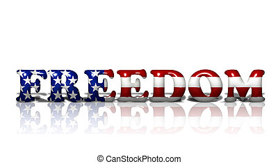 American Freedom - Word Freedom in 3D American flag colors ...