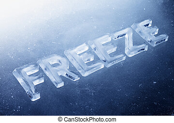 """Word """"Freeze"""" made of real ice letters on ice background."""