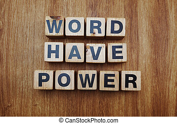 word have power alphabet letter on wooden background