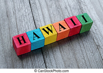 word hawaii on colorful wooden cubes