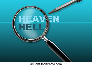 heaven - hell - word heaven - hell and magnifying glass with...