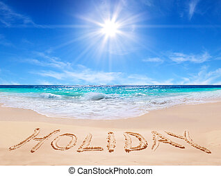 """word """"holiday"""" on the beach"""