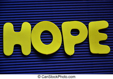 hope - word hope on a abstract background