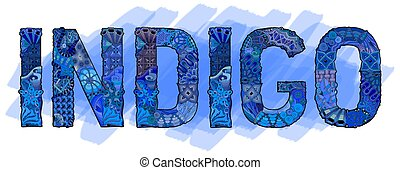 Hand-painted art design. Hand drawn illustration word INDIGO for t-shirt and other decoration