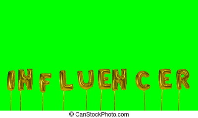 Word Influencer from helium golden balloon letters floating...