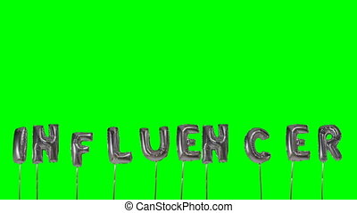 Word Influencer from helium silver balloon letters floating...