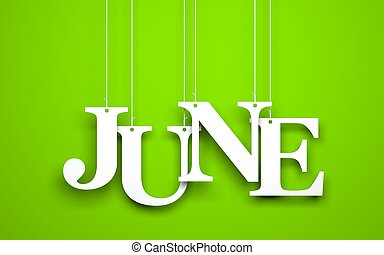 Green background with hanging letters which make up the word - JUNE