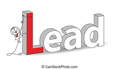 """Word """"Lead"""" in a 3D style with Karen the businesswoman. Ideal for a title. It illustrates the concept of the Lead"""