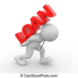 "Word ""loan"" - 3d people - man , person and word ""Loan"". Loan..."