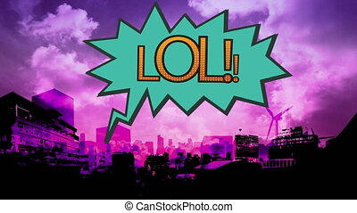 Word LOL in exclamation bubble on cityscape background