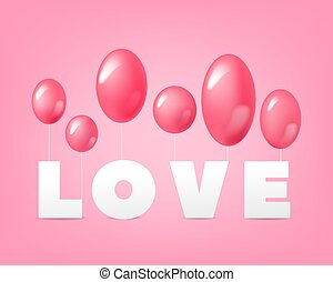 Word love with balloons on a pink background. Vector illustration