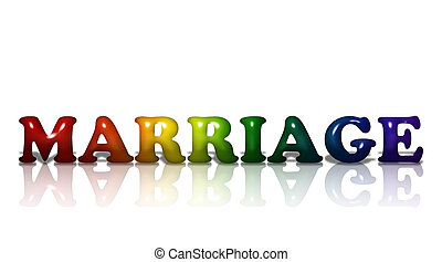 Word Marriage in 3D LGBT flag colors isolated on white with copy-space, LGBT Marriage