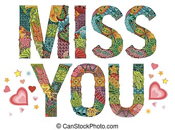 Word miss you. Vector decorative zentangle object -...