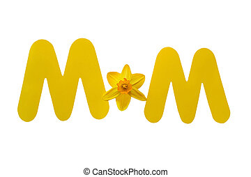 Word Mom Spelled with a Daffodil