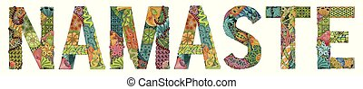 Word NAMASTE. Vector decorative zentangle object for...