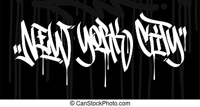 Word New York City Hip Hop Hand Written Graffiti Style Typography Vector Illustration Art