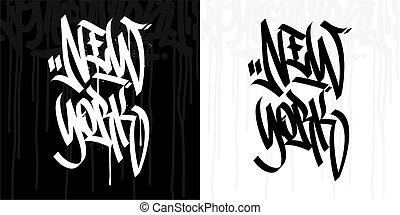 Word New York Hip Hop Hand Written Graffiti Style Typography Vector Illustration Art