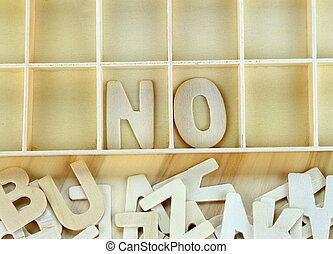 Word no made with wooden letters alphabet