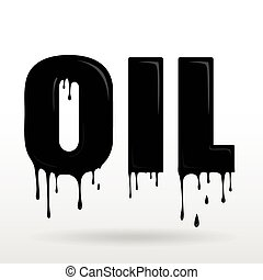 Word OIL made of dripping oil - Illustration of a word OIL...