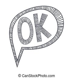 Word Ok Approving, Hand Drawn Comic Speech Bubble Template,...