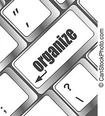 word organize on computer keyboard key