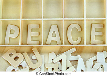 Word peace made with wooden letters alphabet
