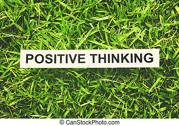 """positive thinking - word """"positive thinking"""" paper on green ..."""