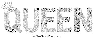 Word QUEEN for coloring. Vector decorative zentangle object...