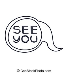 Word See You, Hand Drawn Comic Speech Bubble Template,...
