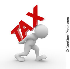 "Word ""tax"" - 3d people - human character - person and word..."