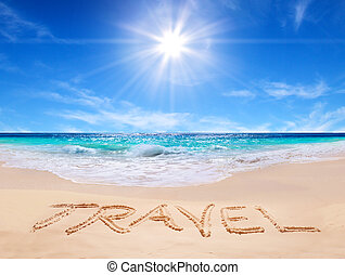 "word ""travel"" on the tropical beach"
