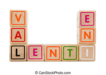 "Word ""Valentine"" with colorful wooden blocks on white background"