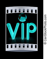 Word VIP with 3D globe. The film strip