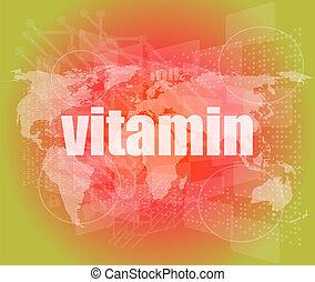 word vitamin on digital screen