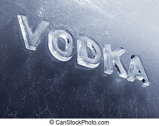 Vodka - Word Vodka written with real ice letters.