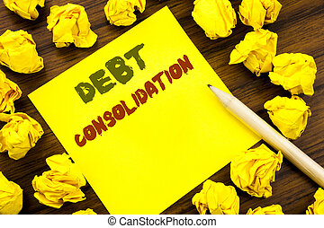 Word, writing Debt Consolidation. Business concept for Money...