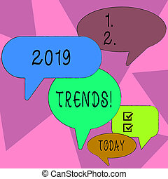 Word writing text 2019 Trends. Business concept for general direction in which something is developing or changing Many Color Speech Bubble in Different Sizes and Shade for Group Discussion.