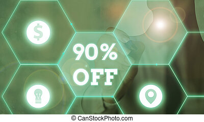 Word writing text 90 Percent Off. Business concept for 90 percent reduction on the original price of a product.