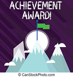 Word writing text Achievement Award. Business concept for recognizes worthy and outstanding achievement in job skill Three High Mountains with Snow and One has Blank Colorful Flag at the Peak.