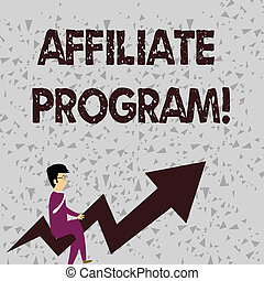 Word writing text Affiliate Program. Business concept for automated electronic program that involve a web advertiser Businessman with Eyeglasses Riding Crooked Color Arrow Pointing Going Up.