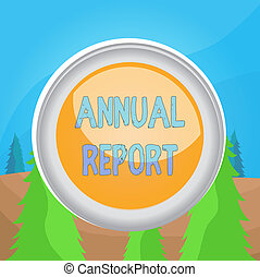 Word writing text Annual Report. Business concept for ...