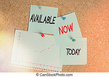 Word writing text Available Now. Business concept for you can find it obtain or operable at this current moment Corkboard color size paper pin thumbtack tack sheet billboard notice board.