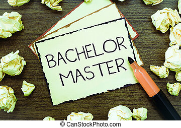 Word writing text Bachelor Master. Business concept for An...