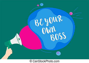 Word writing text Be Your Own Boss. Business concept for Entrepreneurship Start business Independence Self-employed Convey message idea speaker alarm announcement cloudy pattern design.