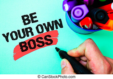 Word writing text Be Your Own Boss. Business concept for Start company Freelancing job Entrepreneur Start-up Invest Marker pen various colour light green background lovely memories thoughts.