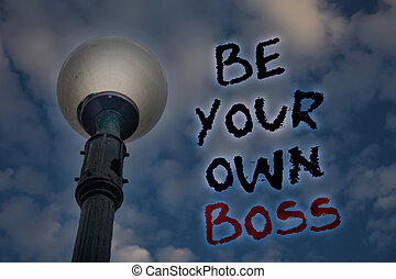 Word writing text Be Your Own Boss. Business concept for Start company Freelancing job Entrepreneur Start-up Invest Light post blue cloudy clouds sky ideas message enlighten reflections.